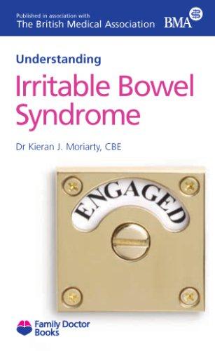 Irritable Bowel Syndrome IBS (Understanding) (Family Doctor: Kieran J. Moriarty