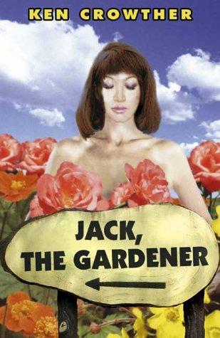 9781903490136: Jack, the Gardner