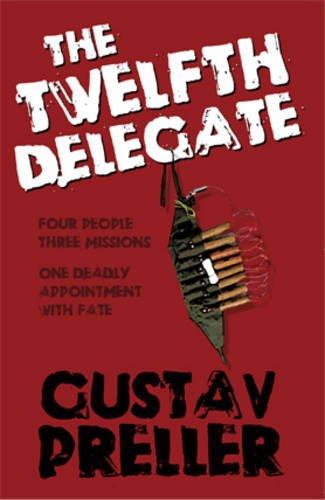 9781903490501: The Twelth Delegate
