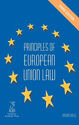 Principles of European Union Law (Hardback): Tim Birtwistle