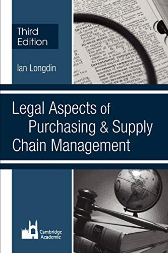 Legal Aspects of Purchasing and Supply Chain Management: Longdin, Ian
