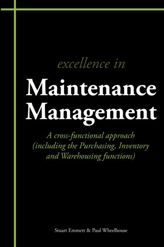 9781903499658: Excellence in Maintenance Management: A cross-functional approach