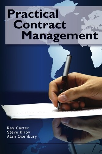 Practical Contract Management: Carter, Mr Ray, Oxenbury, Mr Alan, Kirby, Mr Steve