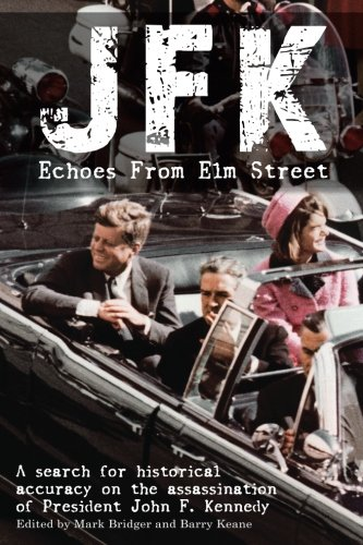 JFK: Echoes from Elm Street: A Search: Bridger, Mr Mark
