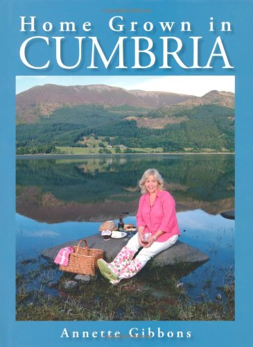 Home Grown in Cumbria: Annette Gibbons