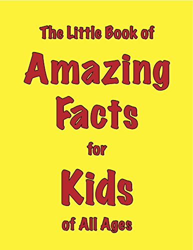 The Little Book of Amazing Facts for Kids of All Ages: Ellis, Martin