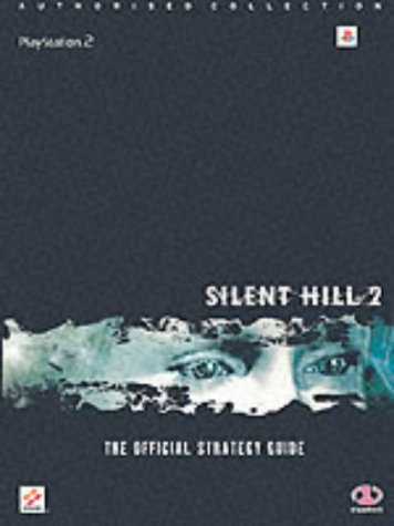 9781903511237: Silent Hill 2: The Official Strategy Guide (Authorised Collection)