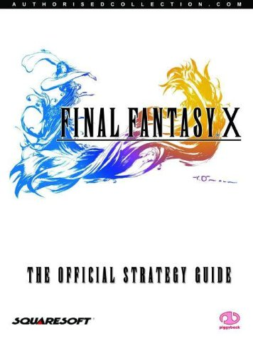 Final Fantasy X Official Strategy Guide: The Official Strategy Guide