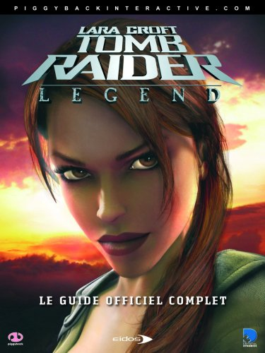 9781903511831: Tomb Raider : Legend, guide du jeu