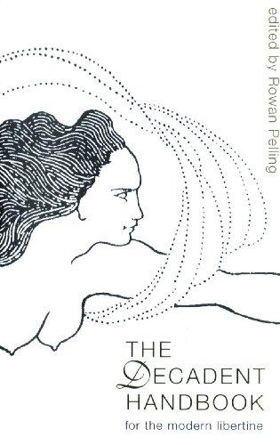 The Decadent Handbook: Rowan Pelling, Amelia