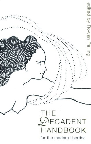 9781903517307: The Decadent Handbook: For the Modern Libertine