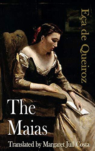 9781903517536: The Maias (Dedalus European Classics)