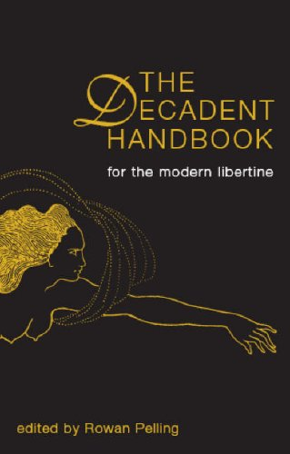 The Decadent Handbook: Rowan Pelling, James