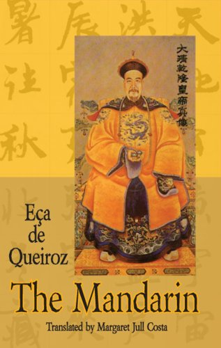 The Mandarin and Other Stories (Dedalus European Classics) (190351780X) by Eca De Queiroz