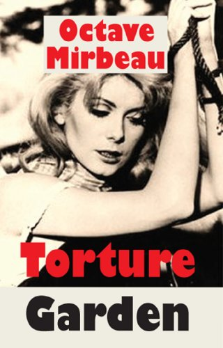 Torture Garden (Decadence from Dedalus): Octave Mirbeau