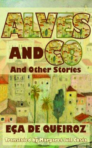 Alves and Co and Other Stories (Dedalus European Classics): De Queiros, Eca; Queiroz, Eca de; De ...