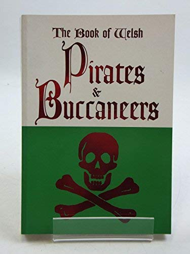9781903529096: The Book of Welsh Pirates and Buccaneers