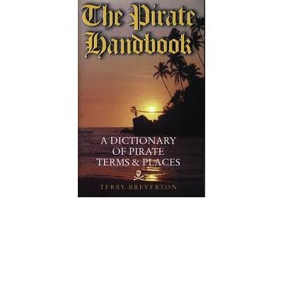9781903529133: The Pirate Handbook: A Dictionary of Pirate Terms and Places
