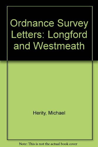 Ordnance Survey Letters: Longford and Westmeath: Michael Herity