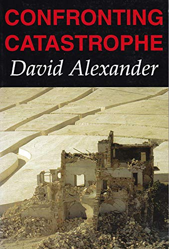 9781903544013: Confronting Catastrophe: New Perspectives on Natural Disasters