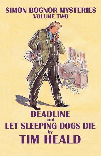 9781903552278: Deadline & Let Sleeping Dogs Die; Omnibus two (Simon Bognor mysteries)