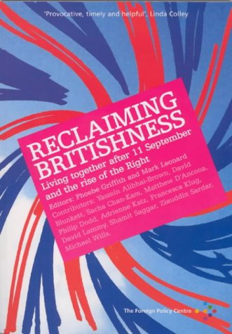 9781903558140: Reclaiming Britishness: Living Together After 11 September and the Rise of the Right