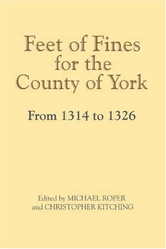 9781903564509: Feet of Fines for the County of York from 1314 to 1326 (Yorkshire Archaeological Soc Record Series)