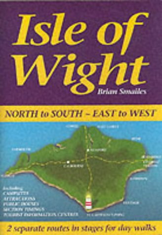 9781903568071: Isle of Wight, North to South, East to West