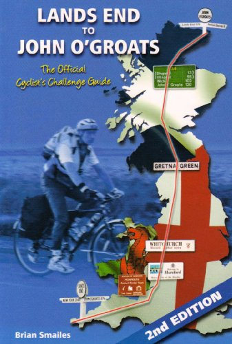 9781903568590: Lands End to John O' Groats: The Official Cyclists Challenge Guide