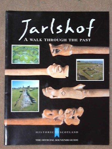 Jarlshof: a Walk Through the Past: Patrick Ashmore