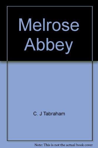 9781903570586: Melrose Abbey