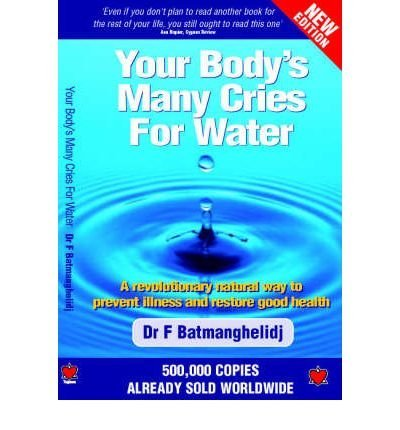 9781903571491: Your Body's Many Cries for Water