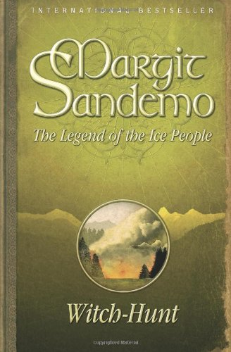 WITCH-HUNT The Legend of the Ice People.: Margit Sandemo