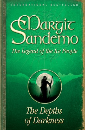 Depths of Darkness: the Legend of the: Margit Sandemo