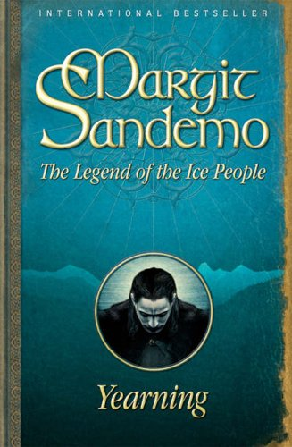 Yearning: 4 (Legend of the Ice People): Margit Sandemo