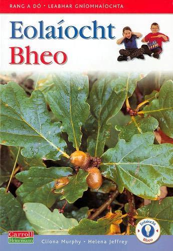 9781903574997: Eolaíocht bheo: Rang a Dó, leabhar gníomhaíochta (Eolaiocht Bheo)