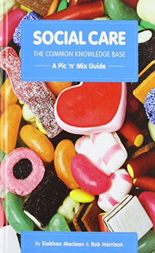 9781903575673: Social Care, the Common Knowledge Base: Pic 'n' Mix Guide