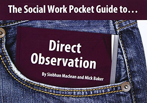9781903575871: The Social Work Pocket Guide to... Direct Observation