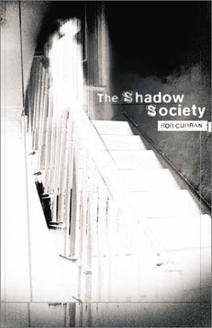 9781903582343: The Shadow Society