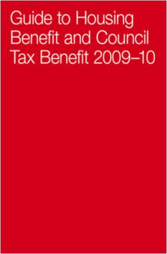 Guide to Housing Benefit and Council Tax Benefit 2009-2010: Sam Lister