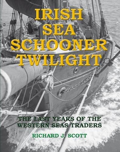 9781903599198: Irish Sea Schooner Twilight: The Last Years of the Western Seas Traders
