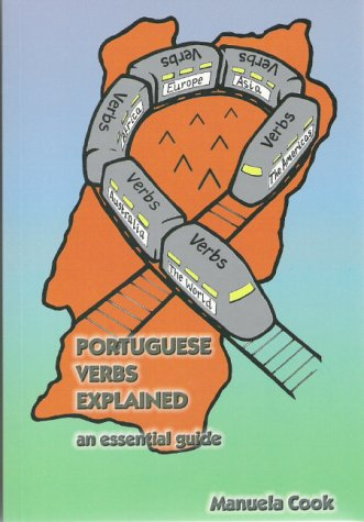 9781903607534: Portuguese Verbs Explained: An Essential Guide