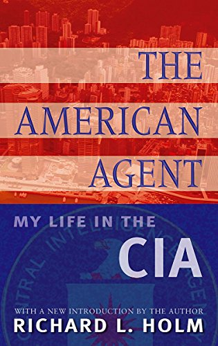 9781903608142: The American Agent: My Life in the CIA