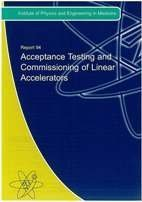 9781903613306: Acceptance Testing and Commissioning of Linear Accelerators