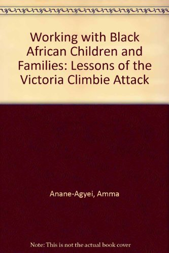 Working with Black African Children and Families: Anane-Agyei, Amma