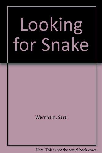 Looking for Snake: Wernham, Sara