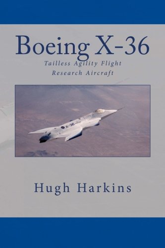 9781903630198: Boeing X-36: Tailless Agility Flight Research Aircraft: 1 (Research & Development Aircraft)
