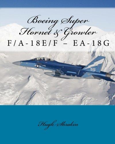 Boeing Super Hornet & Growler: F/A-18E/F - EA-18G: Shrakin, Hugh
