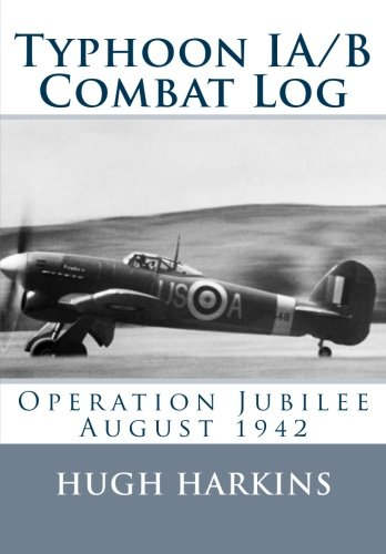 9781903630488: Typhoon IA/B Combat Log: Operation Jubilee August 1942