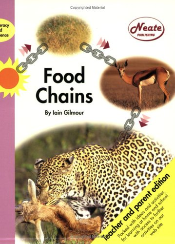 Food Chains: Adult Edition (Literacy & science): Gilmour, Iain
